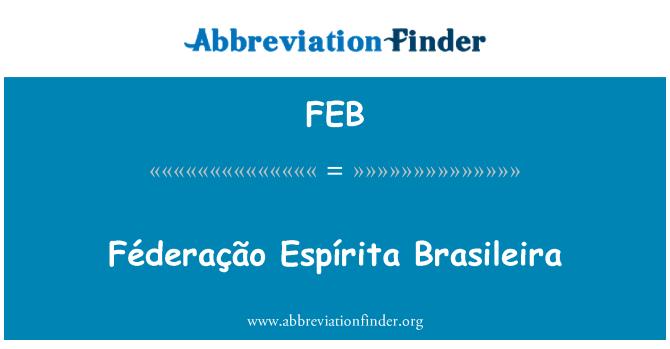 FEB: Féderação Espírita Brasileira