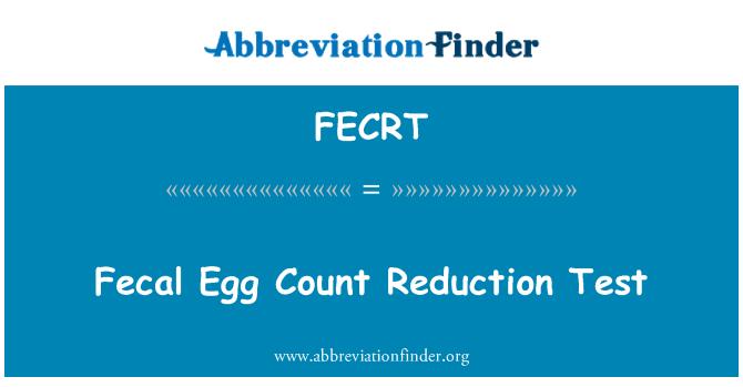 FECRT: 粪便虫卵计数减少试验