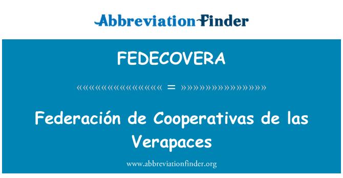FEDECOVERA: Federación de Cooperativas de las Verapaces