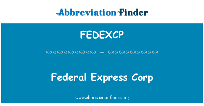 FEDEXCP: Federal Express Corp