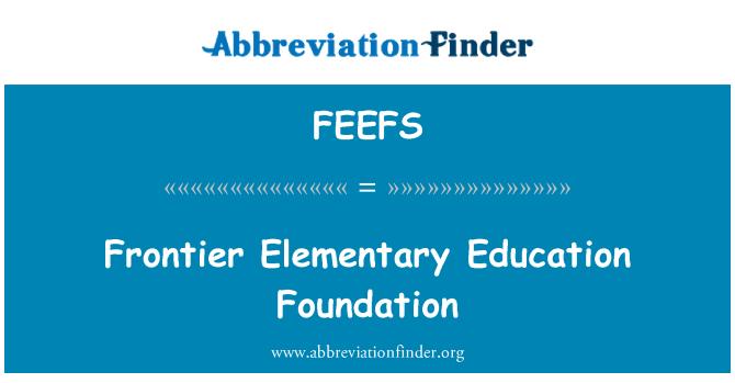 FEEFS: Sınır temel Eğitim Vakfı