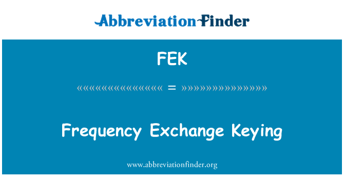 FEK: Frequency Exchange Keying