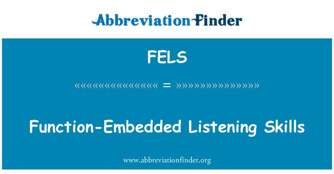 FELS: Function-Embedded Listening Skills