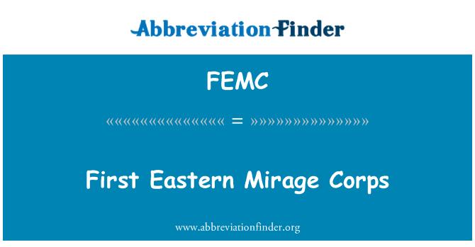 FEMC: First Eastern Mirage Corps