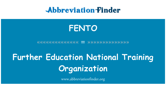 FENTO: Further Education National Training Organization