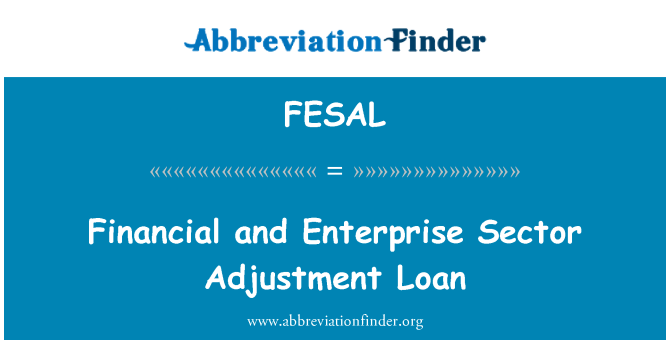 FESAL: Financial and Enterprise Sector Adjustment Loan