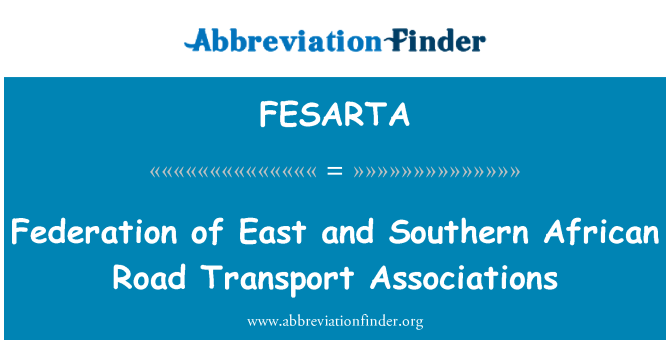 FESARTA: Federation of East and Southern African Road Transport Associations