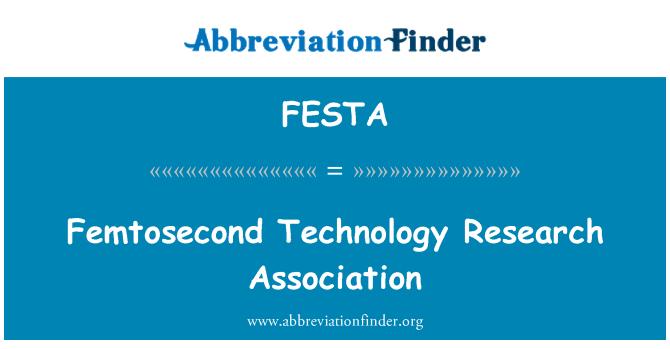 FESTA: Femtosecond Technology Research Association