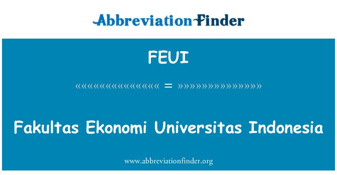 FEUI: Fakultas Ekonomi Universitas Indonesia