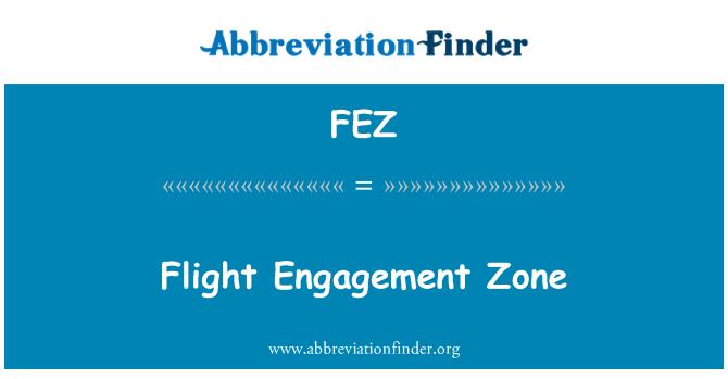 FEZ: Flight Engagement Zone
