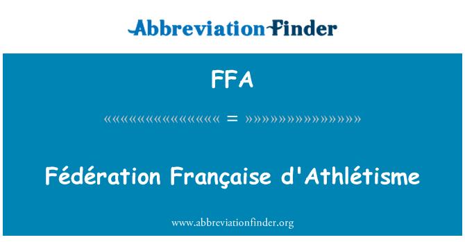 FFA: Fédération Française d'Athlétisme