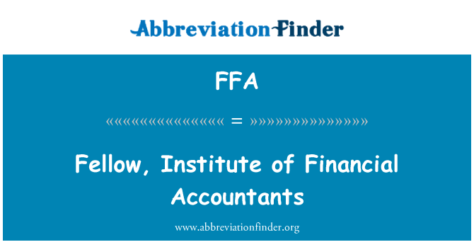FFA: Fellow, Institute of Financial Accountants