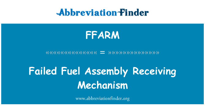 FFARM: Failed Fuel Assembly Receiving Mechanism