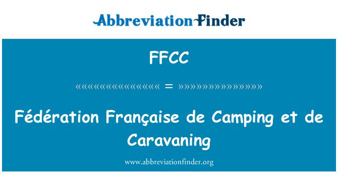 FFCC: Fédération Française de Camping et de Caravaning