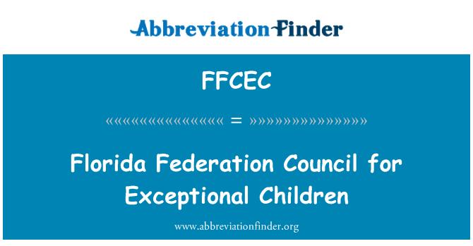 FFCEC: Florida Federation Council for Exceptional Children
