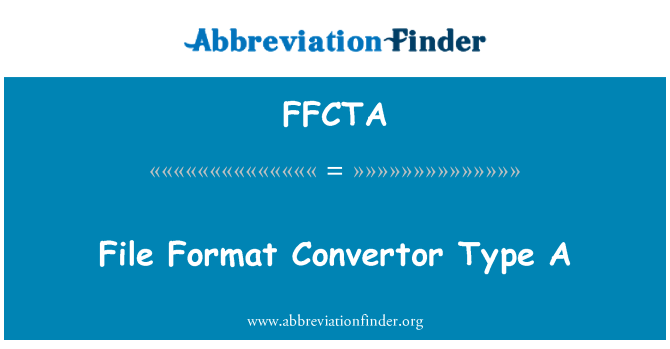 FFCTA: File Format Convertor Type A
