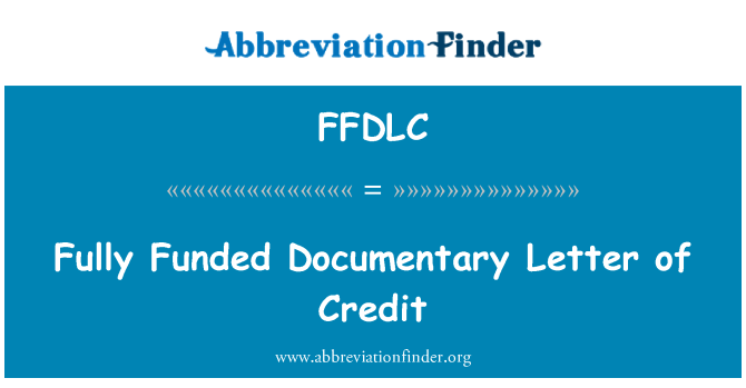 FFDLC: Totalmente financiado por carta de crédito documentario