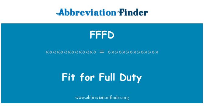 FFFD: Apto para el servicio completo