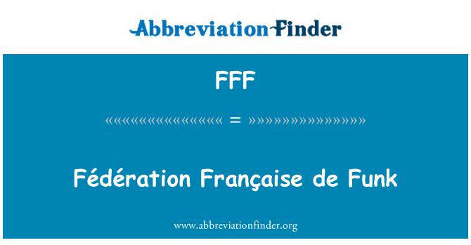 FFF: Fédération Française de Funk