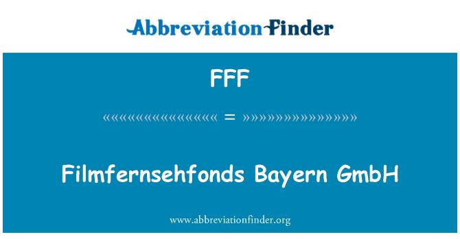 FFF: Filmfernsehfonds Bayern GmbH