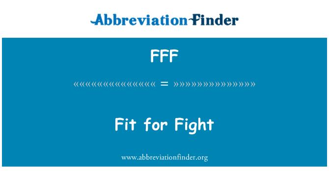 FFF: Apto para pelear