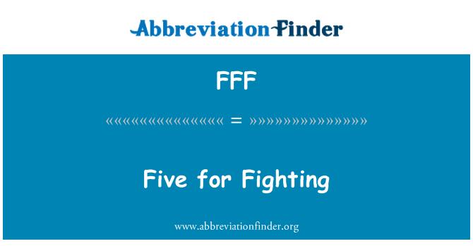 FFF: Cinco para la lucha contra