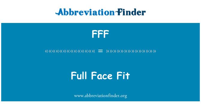 FFF: Ajuste de cara completa