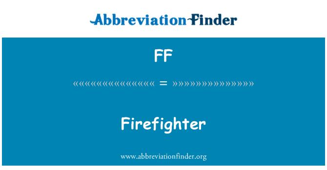 FF: Firefighter