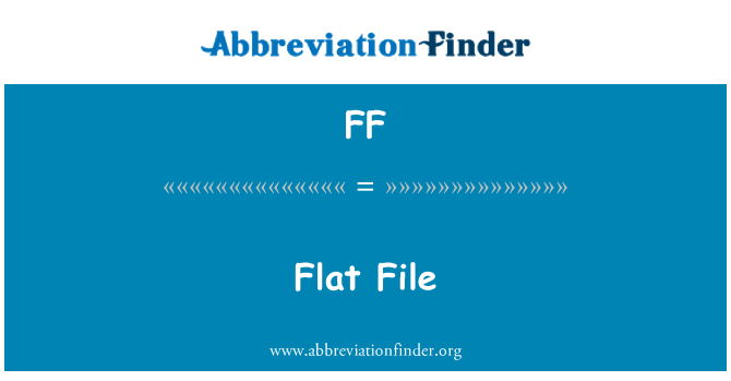 FF: Flat File