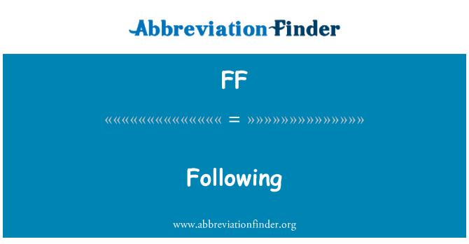 FF: Following