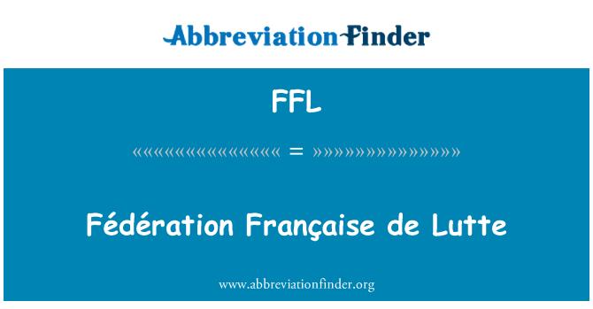 FFL: Fédération Française de Lutte