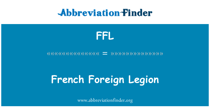 FFL: French Foreign Legion