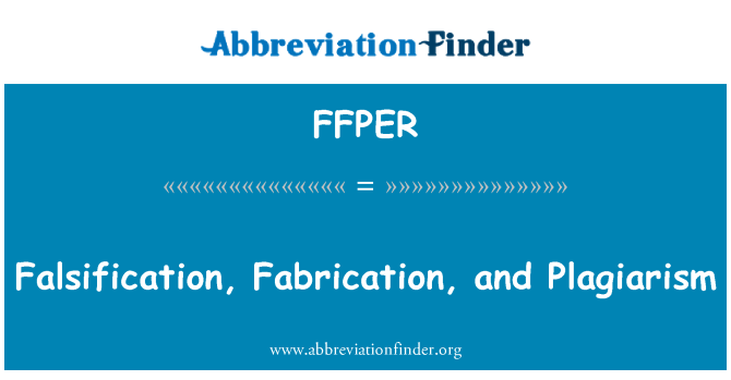 FFPER: Falsification, Fabrication, and Plagiarism