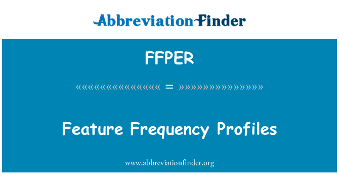 FFPER: Feature Frequency Profiles