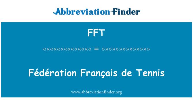 FFT: Fédération Français de Tennis