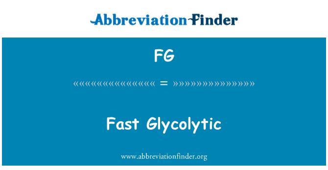 FG: Fast Glycolytic