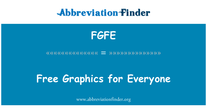 FGFE: Free Graphics for Everyone