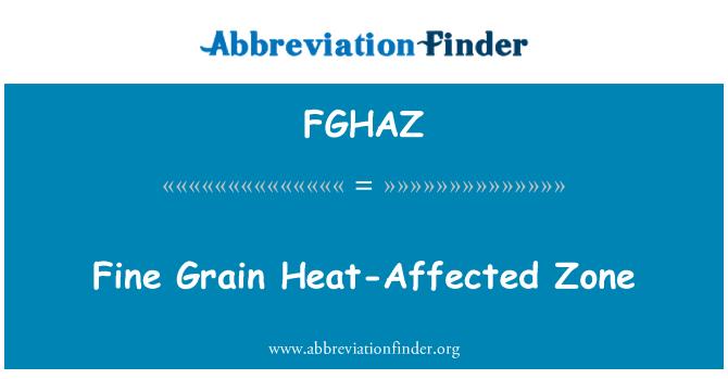 FGHAZ: Fine Grain Heat-Affected Zone
