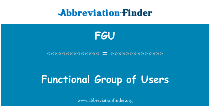 FGU: Functional Group of Users