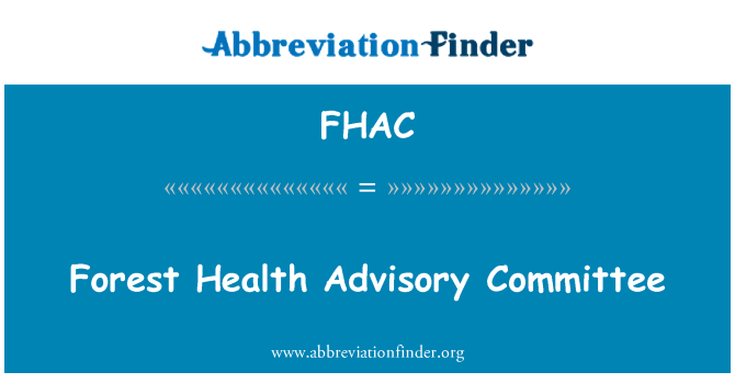 FHAC: Forest Health Advisory Committee