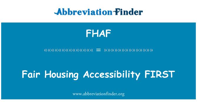 FHAF: Fair Housing Accessibility FIRST