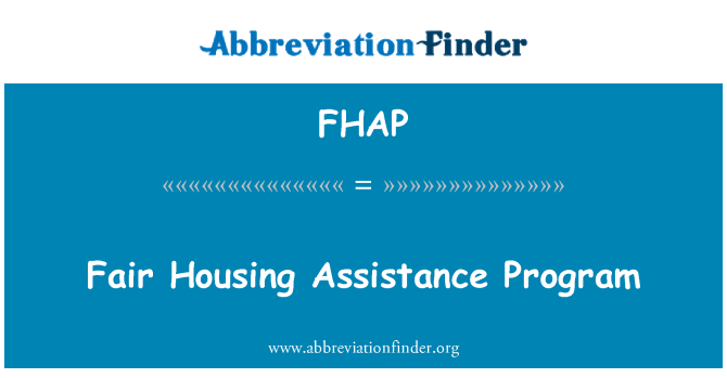 FHAP: Fair Housing Assistance Program