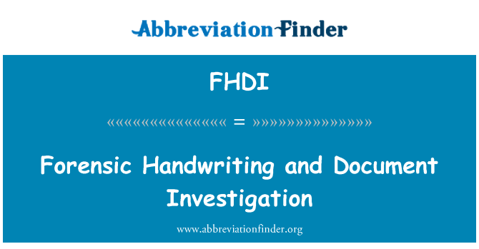 FHDI: Forensic Handwriting and Document Investigation