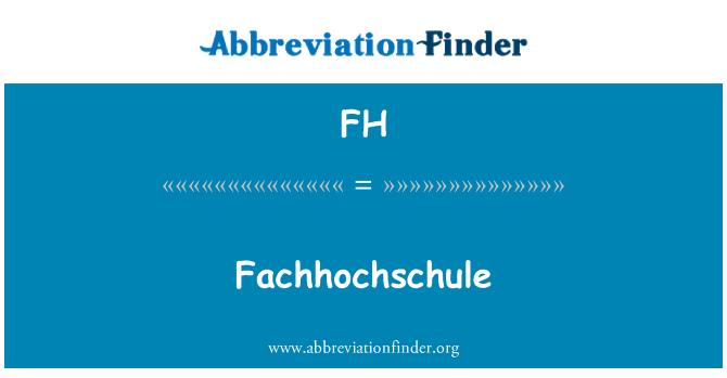 FH: Fachhochschule