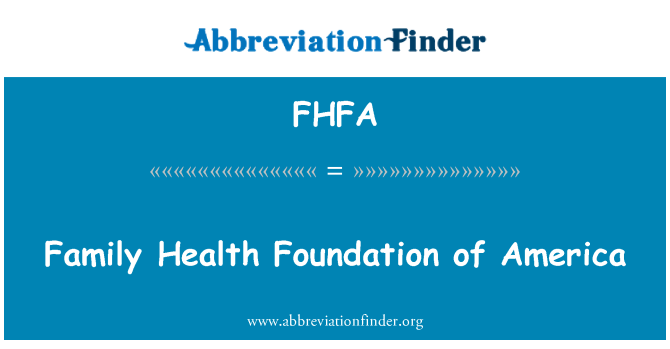 FHFA: Perekonna tervise Foundation of America