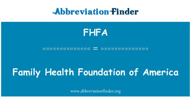 FHFA: Οικογενειακή υγεία ίδρυμα της Αμερικής