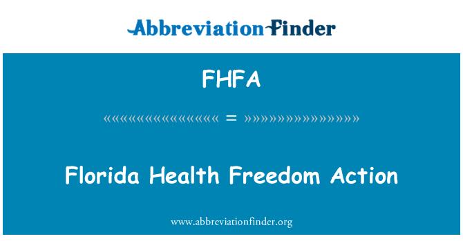 FHFA: 佛罗里达州卫生自由行动