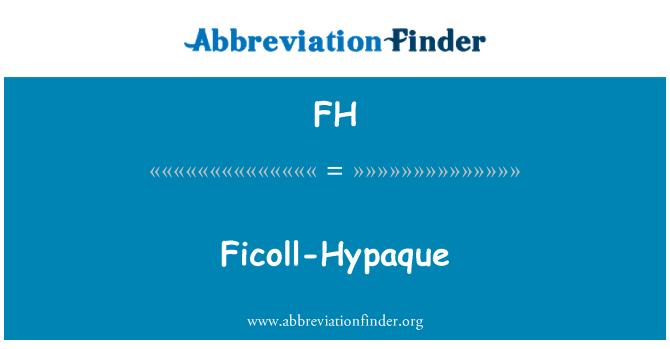 FH: Ficoll-Hypaque