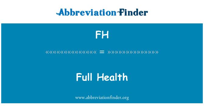 FH: Täieliku tervise
