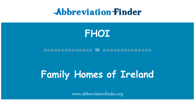 FHOI: Family Homes of Ireland